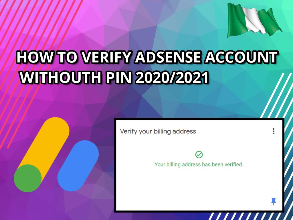 How to Verify your Adsense account without PIN 2020