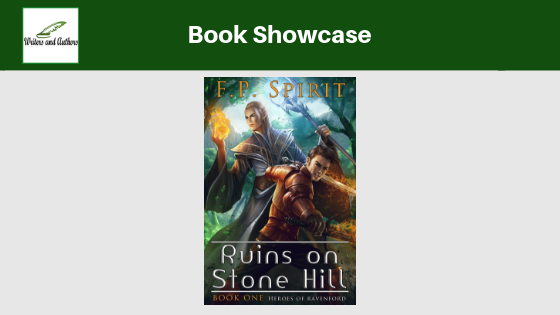 Book Showcase: Ruins on Stone Hill by F.P. Spirit @FP_Spirit