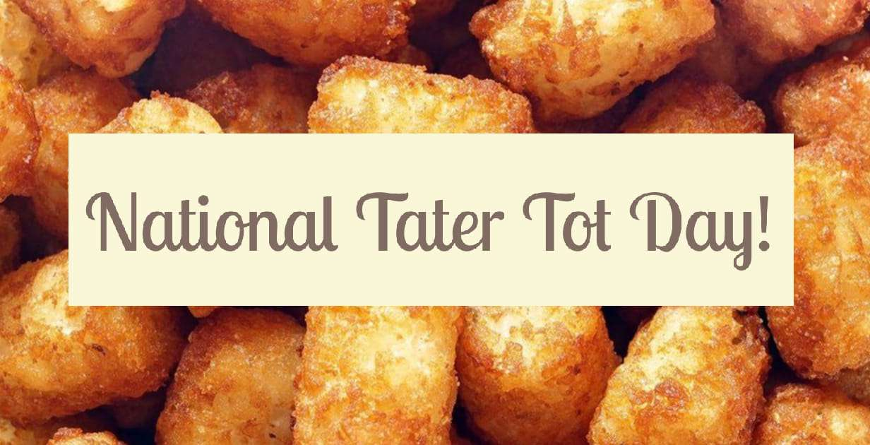 National Tater Tot Day Wishes Unique Image