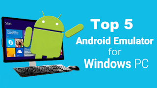 Top 5 Android Emulators For Pc