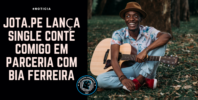 """Jota.pê lança single """"Conte Comigo"""" em parceria com Bia Ferreira"""