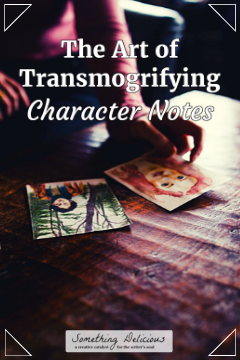 The Art of Transmogrifying Character Notes