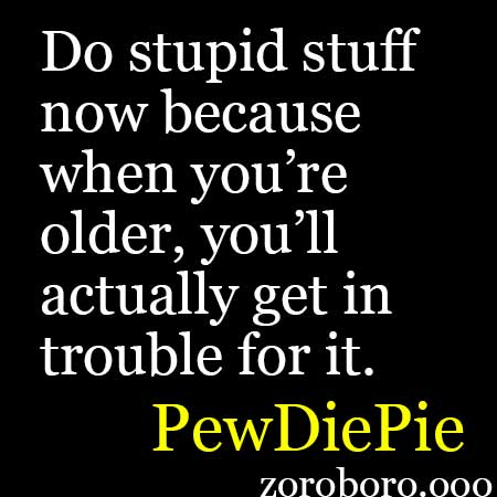 12 PewDiePie Quotes .pewdiepie twitter,pewdiepie instagram,pewdiepie subscribers 2018,pewdiepie wiki,pewdiepie logo ,pewdiepie website, pewdiepie videos,pewdiepie t series,marzia bisognin,pewdiepie net worth,pewdiepie age,pewdiepie instagram,pewdiepie house,pewdiepie subscribers 2018,marzia bisognin age,pewdiepie logo,pewdiepie email,pewdiepie memes,pewdiepie t series, Felix Arvid Ulf Kjellberg,pewdiepie,marzia bisognin,felix kjellberg,marzia bisognin age,felix arvid ulf kjellberg net worth,felix arvid ulf kjellberg age,felix arvid ulf kjellberg pronunciation,felix arvid ulf kjellberg parents, PewDiePie's fans are fighting hard to ensure he remains the biggest YouTuber,35 Inspirational PewDiePie Quotes On Success,25 Best PewDiePie Quotes From The YouTube Sensation,Hackers Deface Wall Street Journal With Pro-PewDiePie Message ...,ninja,PewDiePie (Felix Kjellberg) Funny And Inspiring Quotes. Youtube Star 12 PewDiePie Quotes .PewDiePie Funny And Inspiring Quotes,PewDiePie Quotes,PewDiePie Funny And Inspiring Quotes,PewDiePie Youtube Star Quotes,Encouragement and Inspirational PewDiePie Sadhguru Quotes Positive Quotes Daily PewDiePie Motivation, Happiness Uplifting, and Sadhguru Inspiration Saying Felix Arvid Ulf Kjellberg Motivational & Inspirational Quotes Good Positive & Encouragement Thought. pewdiepie twitter,pewdiepie instagram,pewdiepie subscribers 2018,pewdiepie wiki,pewdiepie logo ,pewdiepie website, pewdiepie videos,pewdiepie t series,marzia bisognin,pewdiepie net worth,pewdiepie age,pewdiepie instagram,pewdiepie house,pewdiepie subscribers 2018,marzia bisognin age,pewdiepie logo,pewdiepie email,pewdiepie memes,pewdiepie t series, Felix Arvid Ulf Kjellberg,pewdiepie,marzia bisognin,felix kjellberg,marzia bisognin age,felix arvid ulf kjellberg net worth,felix arvid ulf kjellberg age,felix arvid ulf kjellberg pronunciation,felix arvid ulf kjellberg parents, PewDiePie's fans are fighting hard to ensure he remains the biggest YouTuber,35 Inspirational PewDiePie Qu