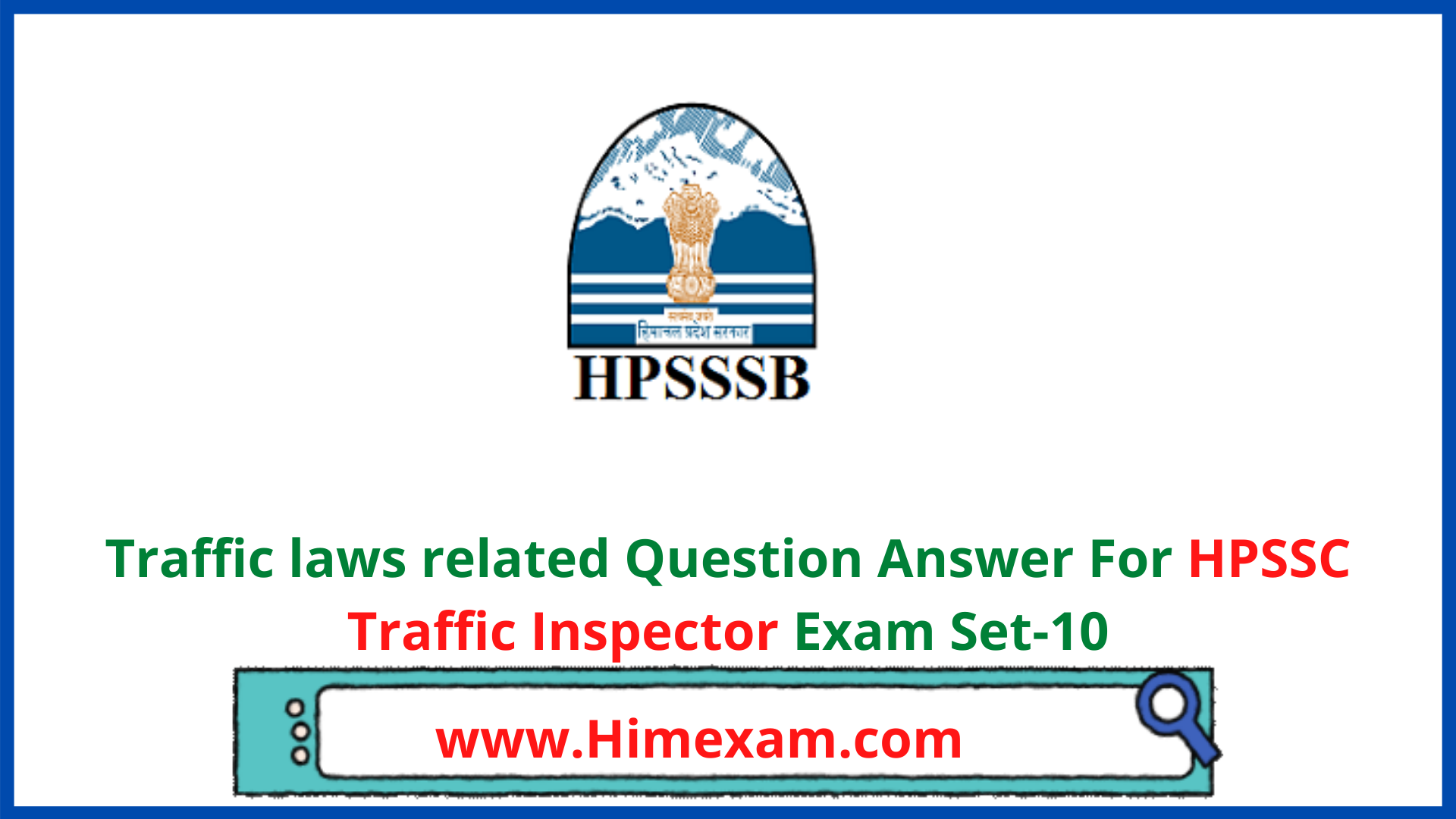 Traffic laws related Question Answer For HPSSC Traffic Inspector Exam Set-10