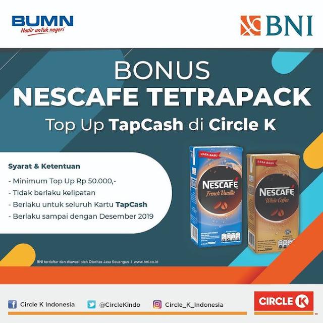 #CircleK - #Promo Gratis Nescafe TopUp TapCash Min 50K (s.d 31 Des 2019)