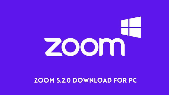 Zoom 5.2.0 Download for PC