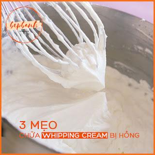 meo-hay-lam-banh-cach-chua-whipping-cream-bi-hong-bep-banh