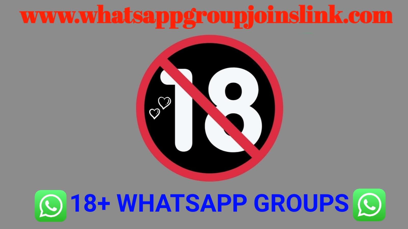 18+ WhatsApp Group Joins Link | Whatsapp Group Links 2019