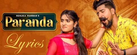 Paranda Ghumandi Lyrics - Renuka Panwar   Kay D   New Haryanvi Song 2021