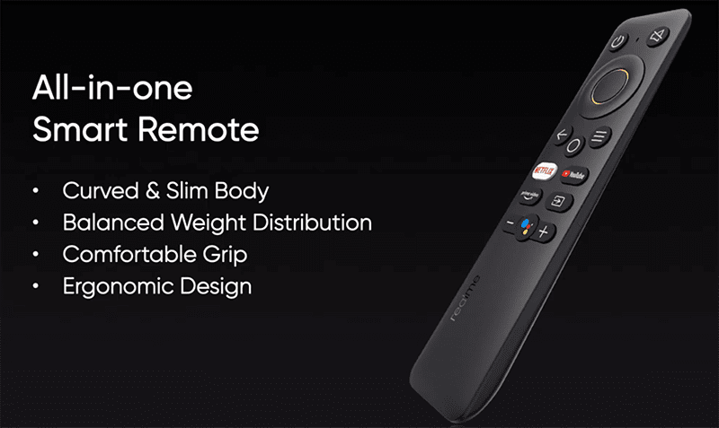 All-in-one remote with dedicated buttons for YouTube, Netflix and Amazon Prime Video