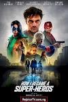 [Movie] How I Became a Superhero (2021) {French}