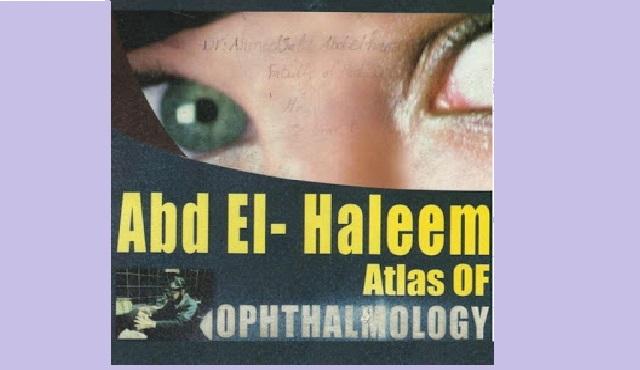 Abdel Haleem atlas of of ophthalmology
