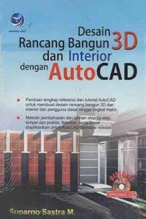DESAIN RANCANG BANGUN 3D DAN INTERIOR