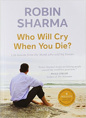 Download Free Who Will Cry When You Die? by Robin Sharma Book PDF