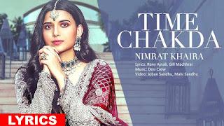 TIME CHAKDA (टाइम चकदा Lyrics in Hindi) - Nimrat Khaira