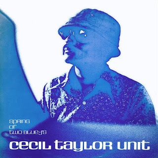 Cecil Taylor, Spring of Two Blue-J's