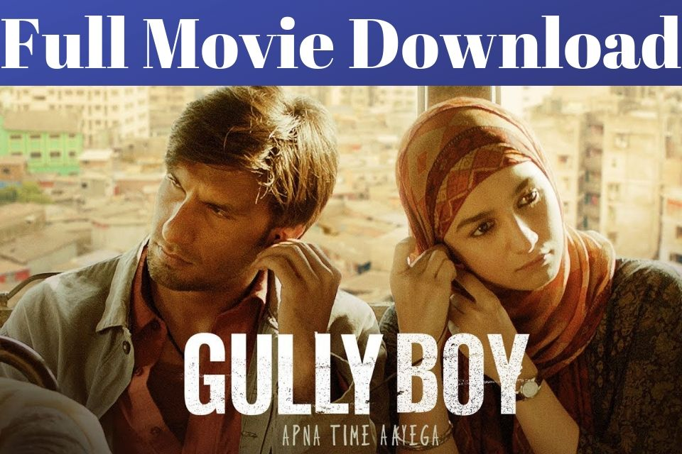 gully boy new movie downlad hd 480p