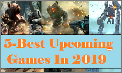 Top 5 upcoming games