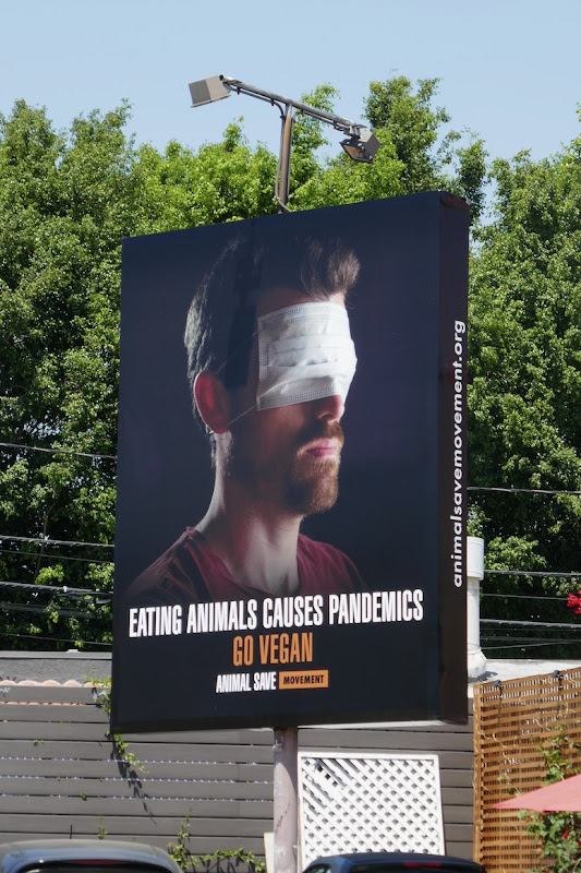 Eating animals causes pandemics Go Vegan Animal Save Movement billboard