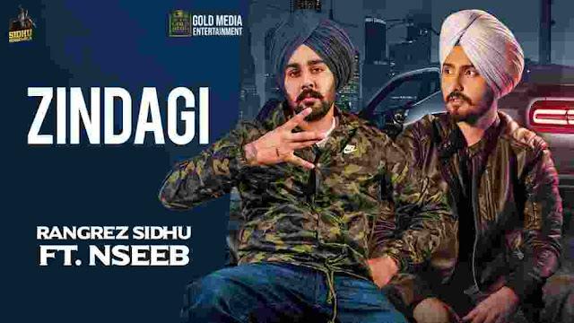 Zindagi Lyrics  by Rangrez Sidhu & Nseeb