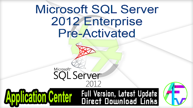 Microsoft SQL Server 2012 Enterprise Pre-Activated