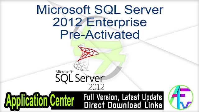 Microsoft SQL Server 2012 Enterprise Pre-Activated