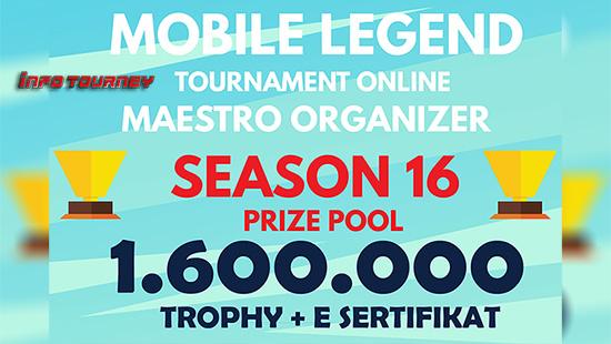 Turnamen Mobile Legends – Maestro Organizer Season 16