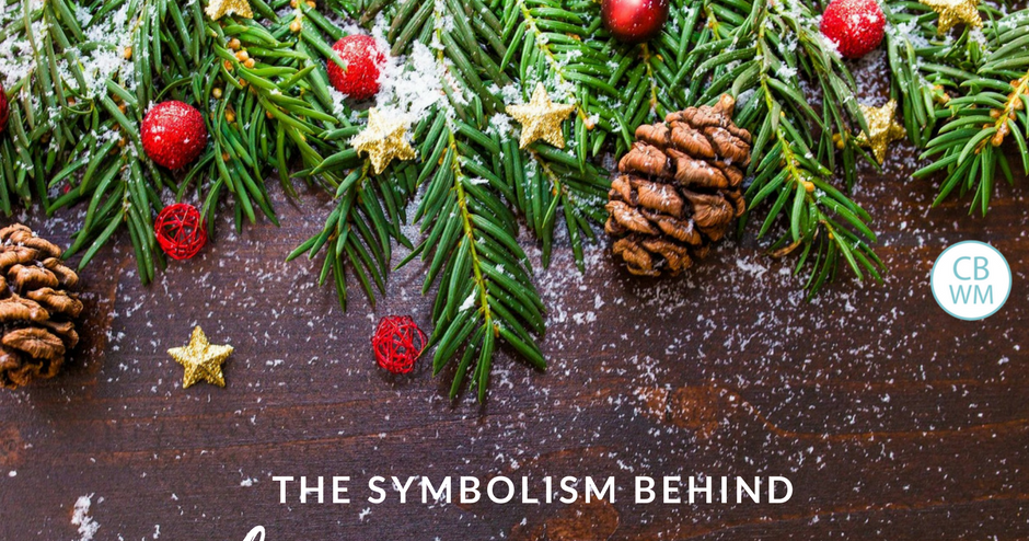 The Symbolism Behind Your Christmas Decorations Chronicles Of A