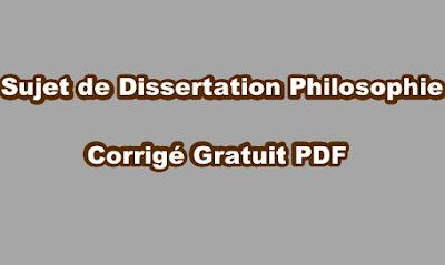 Sujet de Dissertation Philosophie Corrigé Gratuit PDF