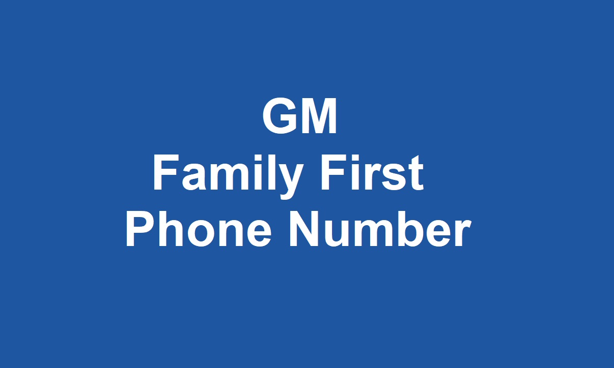 GM Family First Phone Number