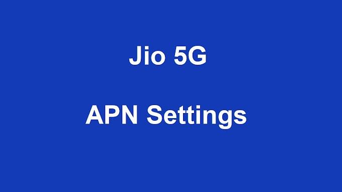 Jio 5G Lte APN Settings