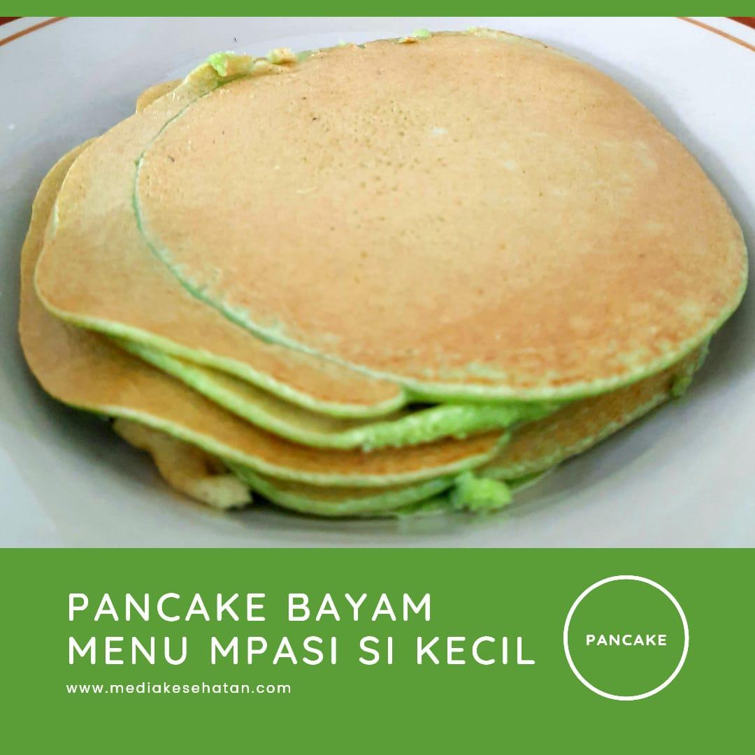 Pancake Bayam, MPASI Sehat untuk Si Kecil