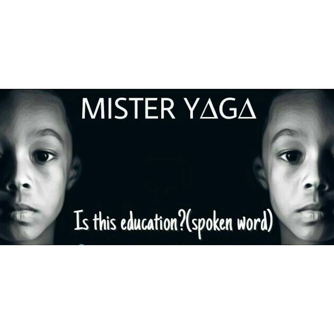 Mister Yaga - Is This Education (spoken word)