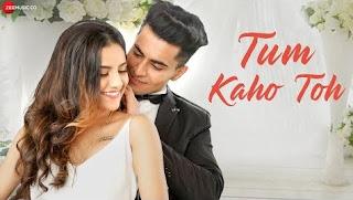 Tum Kaho Toh Lyrics By Asit Tripathy