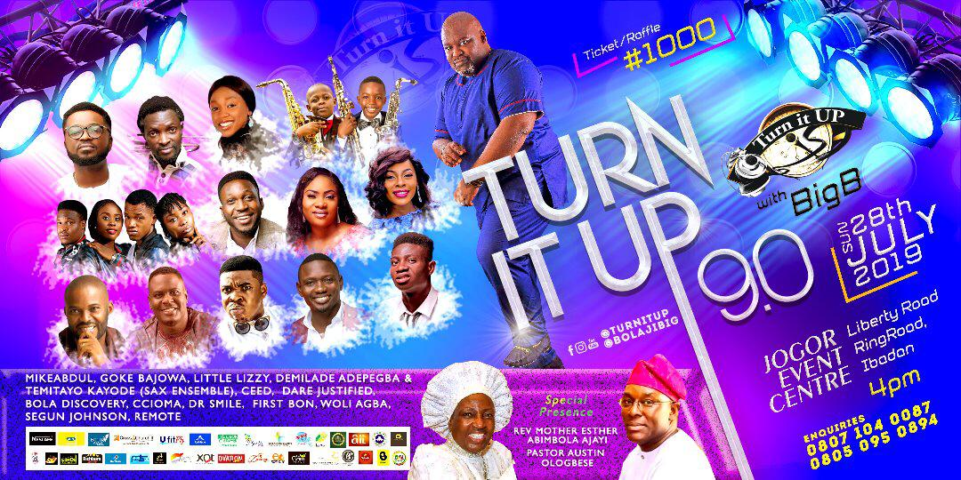 Event: Turn It Up With Big B 2019 | 28th July || @bolajibig