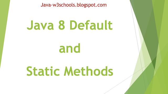 Java 8 Default and Static Methods