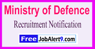 Ministry of Defence Recruitment Notification 2017 Last Date 16-06-2017