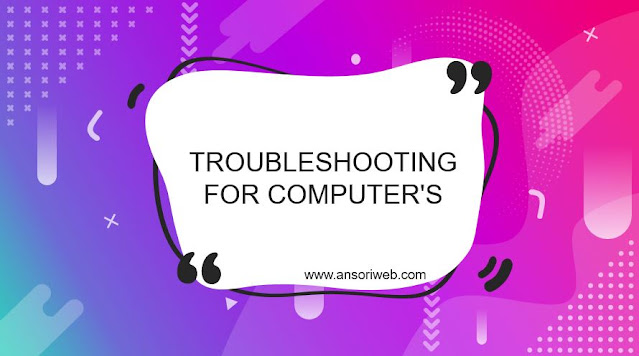 Troubleshooting For Computer's
