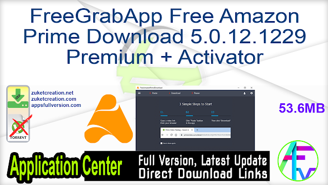 FreeGrabApp Free Amazon Prime Download 5.0.12.1229 Premium + Activator