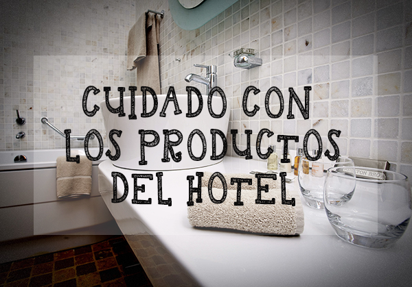 cuidado productos hotel