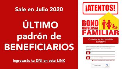 Ultima lista de beneficarios en Julio del Bono Universal Familiar sale 760 soles LINK