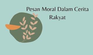 Pesan moral dalam cerita