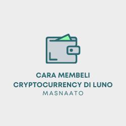 Cara Membeli Cryptocurrency di Luno