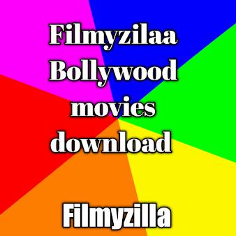Filmyzilaa Bollywood Movie -Filmyzilla Movie (2020-2019)