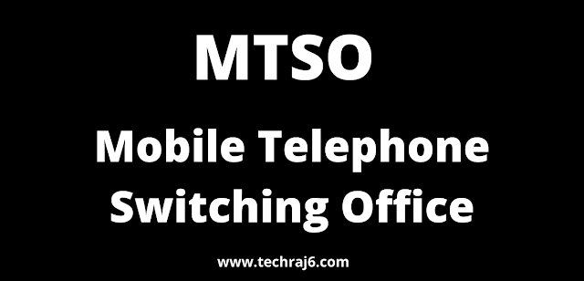 MTSO full form, What is the full form of MTSO