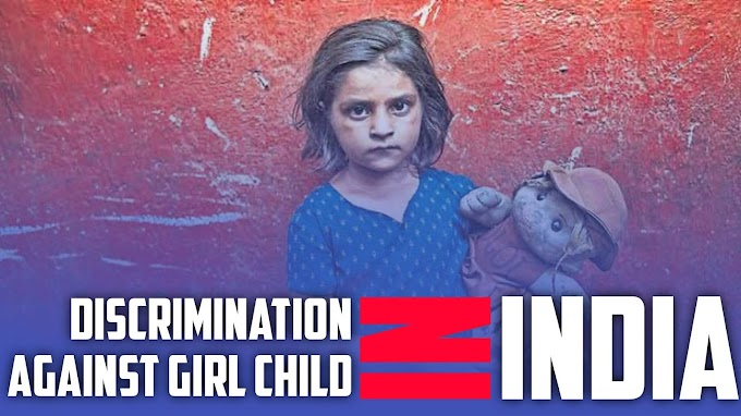 Essay about Discrimination Against Girl Child in India
