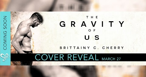 Cover Reveal: The Gravity of Us, de Brittainy C. Cherry