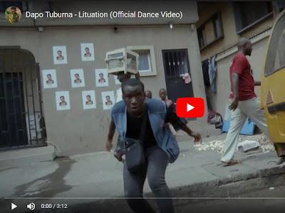 VIDEO: Dapo Tuburna - Lituation