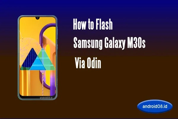 Flashing Samsung Galaxy M30s