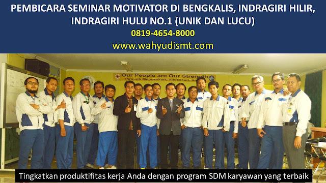 PEMBICARA SEMINAR MOTIVATOR DI BENGKALIS, INDRAGIRI HILIR, INDRAGIRI HULU NO.1,  Training Motivasi di BENGKALIS, INDRAGIRI HILIR, INDRAGIRI HULU, Softskill Training di BENGKALIS, INDRAGIRI HILIR, INDRAGIRI HULU, Seminar Motivasi di BENGKALIS, INDRAGIRI HILIR, INDRAGIRI HULU, Capacity Building di BENGKALIS, INDRAGIRI HILIR, INDRAGIRI HULU, Team Building di BENGKALIS, INDRAGIRI HILIR, INDRAGIRI HULU, Communication Skill di BENGKALIS, INDRAGIRI HILIR, INDRAGIRI HULU, Public Speaking di BENGKALIS, INDRAGIRI HILIR, INDRAGIRI HULU, Outbound di BENGKALIS, INDRAGIRI HILIR, INDRAGIRI HULU, Pembicara Seminar di BENGKALIS, INDRAGIRI HILIR, INDRAGIRI HULU